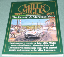 MILLE MIGLIA 1952-1957 THE FERRARI & MERCEDES YEARS (Brooklands Books)